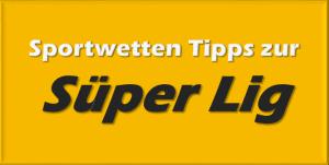 Wett-Tipps zur Süper Lig