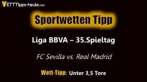 Unser Sportwetten Tipp zu FC Sevilla vs Real Madrid am Samstag