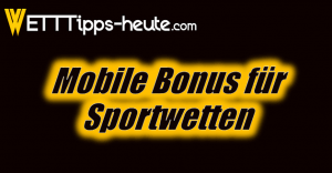 Mobile Bonus für Sportwetten