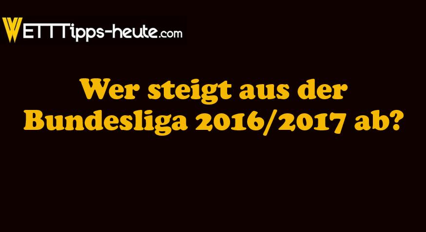 Bundesliga Prognose Absteiger