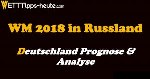WM 2018 Deutschland Prognose Tipps