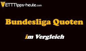 Bundesliga Quotenvergleich 2019/2020