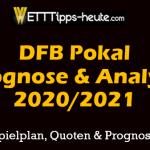 DFB Pokal Prognosen 2020 2021