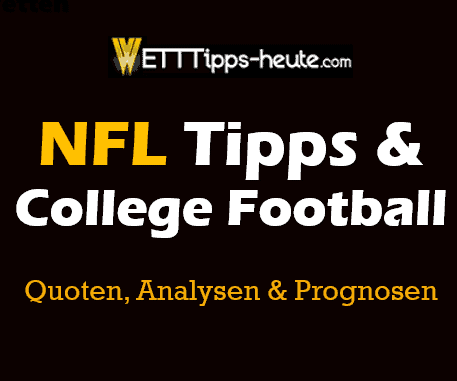 NFL & College Football Prognosen