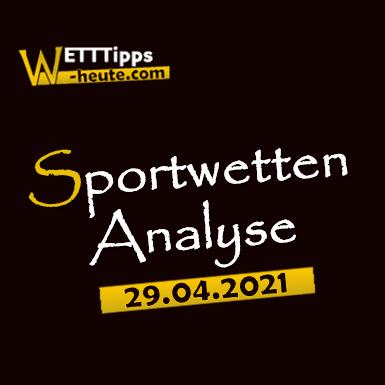Wett-Tipps & Quoten 29.04.2021