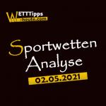 Wett-Tipps & Quoten 02.05.2021
