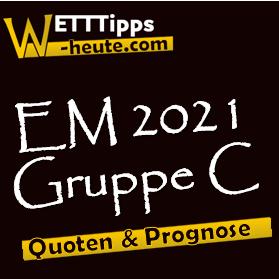 EM 2021 Gruppe C Vorschau & Analyse