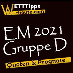 EM 2021 Gruppe D Vorschau & Analyse