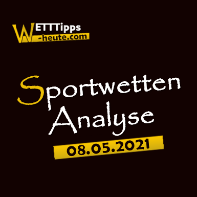 Wett-Tipps & Quoten 08.05.2021