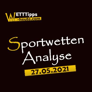 Wett-Tipps & Quoten 27.05.2021