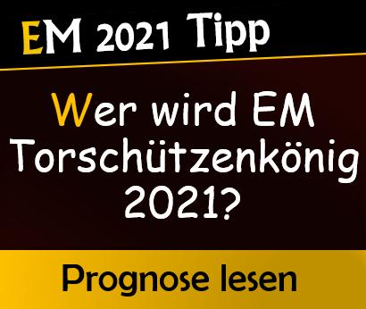 EM Torschützenkönig Vorhersage & Tipp