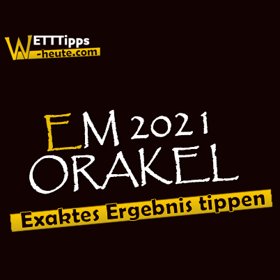 EM 2021 Orakel