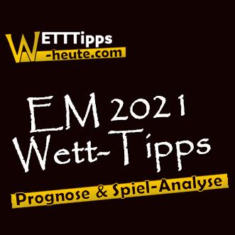 EM 2021 Wett-Tipps & Prognose