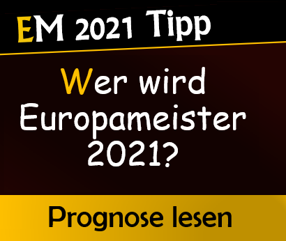 EM 2021 Sieger Vorhersage & Quoten