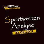 Wett-Tipps & Quoten 22.09.2021