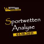 Wett-Tipps & Quoten 03.10.2021